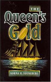 Queen's Gold - Youngberg, Norma