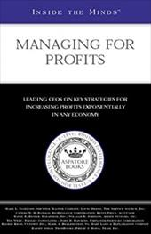 Managing for Profits: Ceos from Shuffle Master, Bioreliance, Accucode & More on Key Strategies for Increasing Profits Exponentiall - Aspatore Books / McDonald, Capers W.