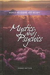 Mystics and Psychics - Mattern, Joanne
