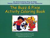 The Buzz & Pixie Activity Coloring Book - Brunger, Bruce A. / Reimers, Cathy L.