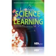 Learning Science and the Science of Learning : Science Educators' Essay Collecti
