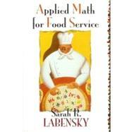 Applied Math for Food Service - Labensky, Sarah R.