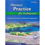 Pharmacy Practice for Technicians: Mastering Community and Hospital Competencies - Ballington, Don A.