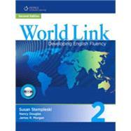 World Link 2: Combo Split A with Student CD-ROM - Stempleski, Susan; Douglas, Nancy; Morgan, James R.