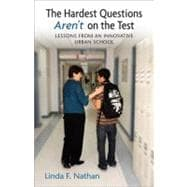 The Hardest Questions Aren't on the Test - NATHAN, LINDA