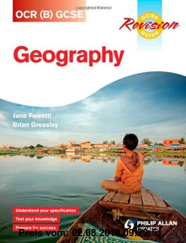 Gebr. - OCR (B) Gcse Geography Revision Guide. by Jane Ferretti and Brian Greasley