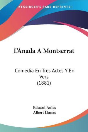 L'Anada A Montserrat - Eduard Aules, Albert Llanas