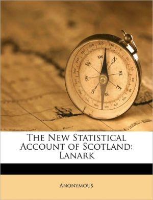 The New Statistical Account of Scotland: Lanark