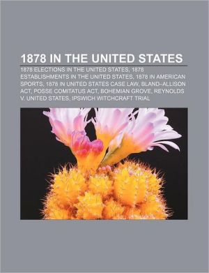 1878 In The United States - Books Llc
