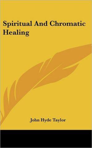 Spiritual And Chromatic Healing