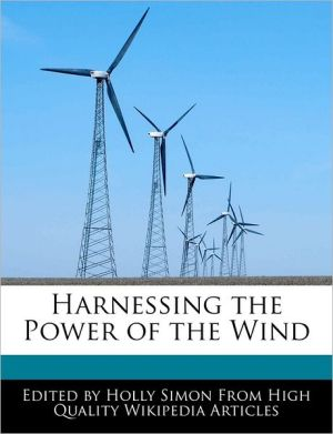 Harnessing the Power of the Wind - Holly Simon
