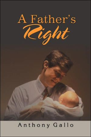 A Father's Right - Anthony Gallo