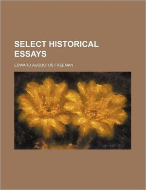 Select Historical Essays