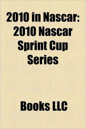 2010 in NASCAR: 2010 NASCAR Sprint Cup Series, 2010 NASCAR Nationwide Series, 2010 Ford 400, 2010 Sylvania 300, 2010 AMP Energy Juice 500