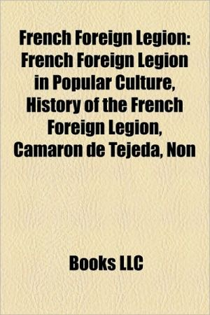 French Foreign Legion: History of the French Foreign Legion, List of Commanders of the French Foreign Legion
