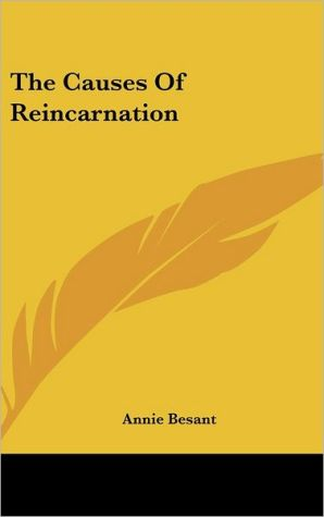 The Causes of Reincarnation