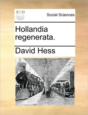 Hollandia regenerata. - David Hess