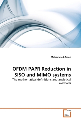 OFDM PAPR Reduction in SISO and MIMO systems als Buch von Mohammed Asseri - Mohammed Asseri
