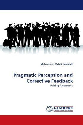 Pragmatic Perception and Corrective Feedback - Raising Awareness - Hajmalek, Mohammad Mehdi