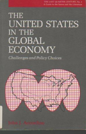 The United States in the Global Economy: Challeges and Policy Changes - Accordino, John J.