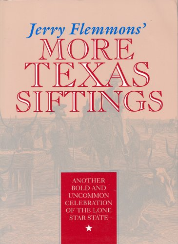 Jerry Flemmons' More Tx Siftings - Flemmons J