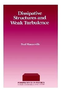 Dissipative Structure & Weak Turbulence