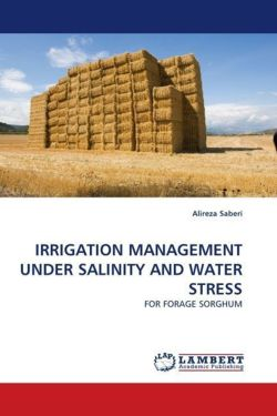 IRRIGATION MANAGEMENT UNDER SALINITY AND WATER STRESS - Saberi, Alireza