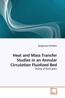 Heat And Mass Transfer Studies In An Annular Circulation Fluidized Bed Rangasamy Parthiban Author